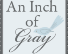 An Inch of Gray